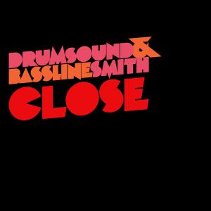 Drumsound & Bassline Smith - Close
