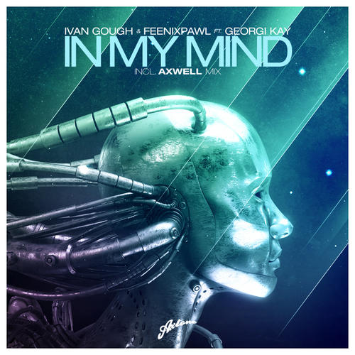 In My Mind Axwell Mix